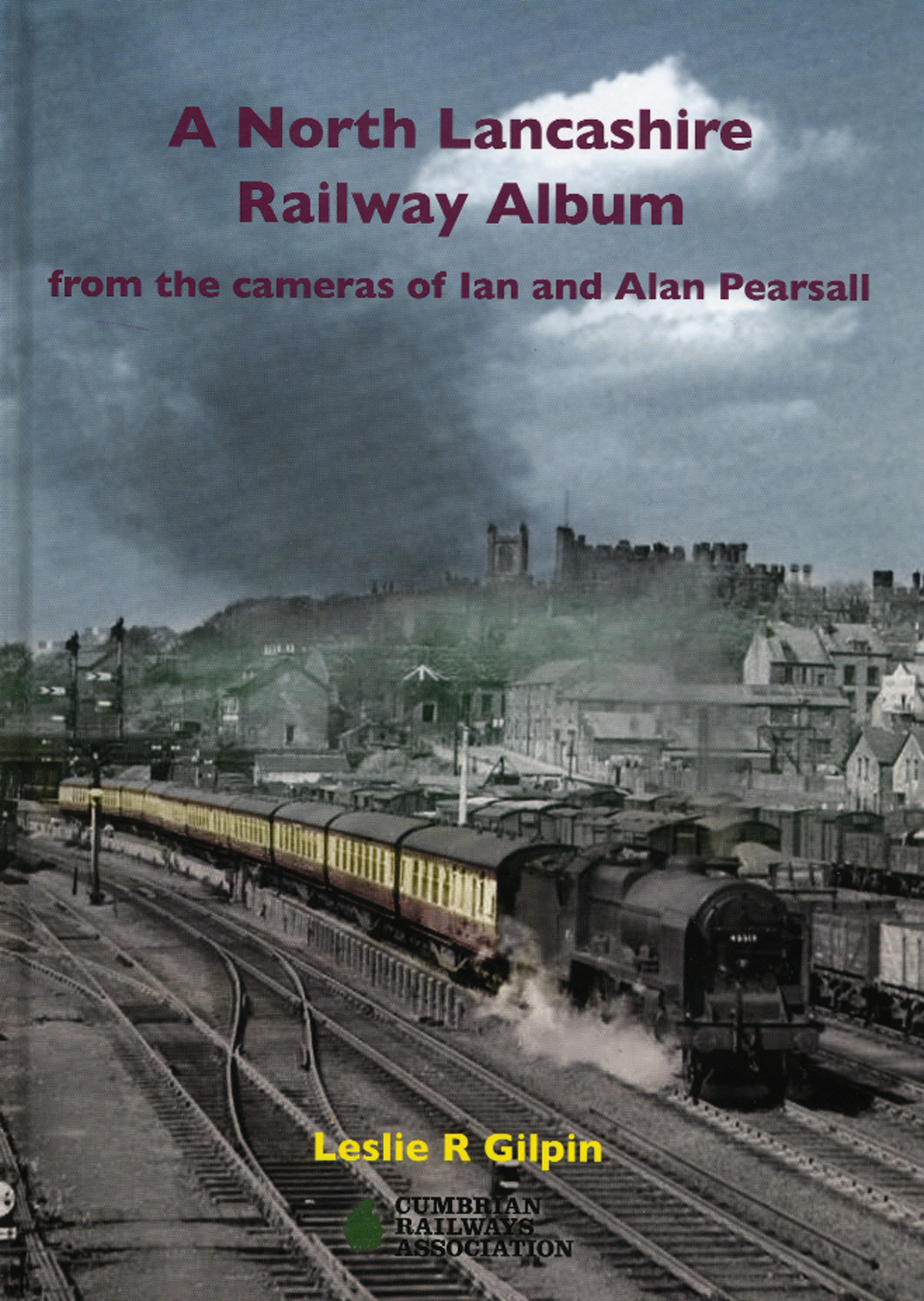 A North Lancashire Railway Album
