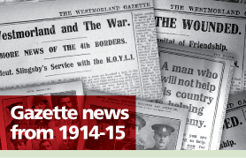 The Westmorland Gazette: Gazette News