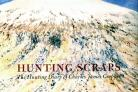 BOOK REVIEW - Hunting Scraps is an award-winning combination of art and social history