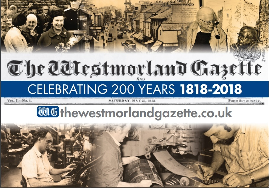 The Westmorland Gazette celebrates its 200th anniversary in 2018