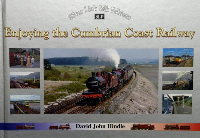 Enjoying the Cumbrian Coast Railway by David John Hindle