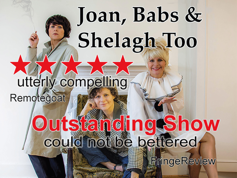 Joan, Babs & Shelagh Too - The Joan Littlewood Story