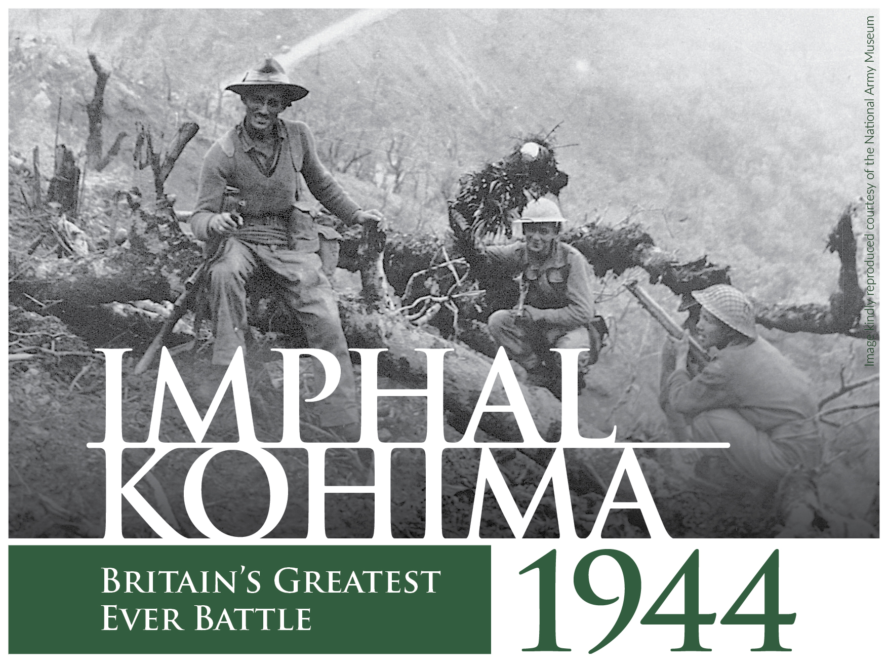 Britain's Greatest Battle: Imphal-Kohima 1944